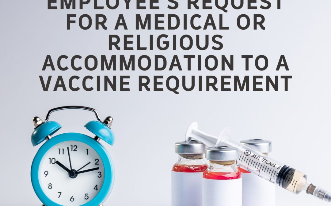 Vaccine Requirements – How to Handle an Employee's Request for a Medical or Religious Accommodation